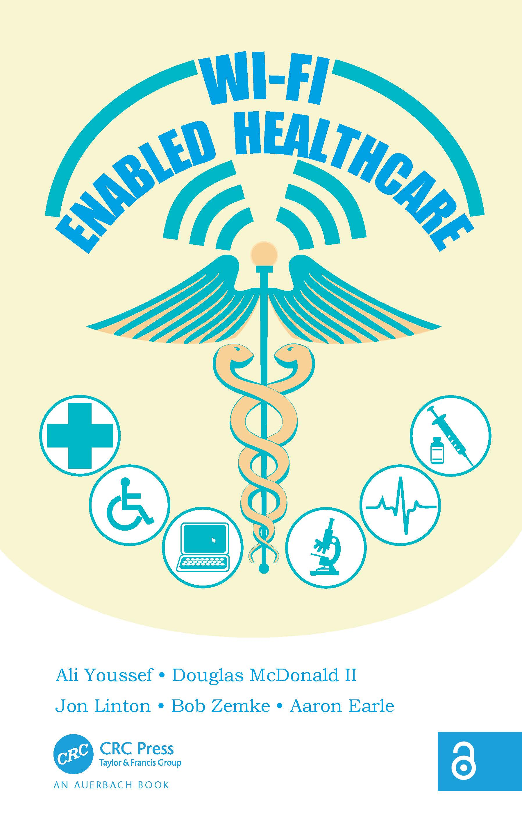 Wi-Fi Enabled Healthcare: 1st Edition (Hardback) book cover