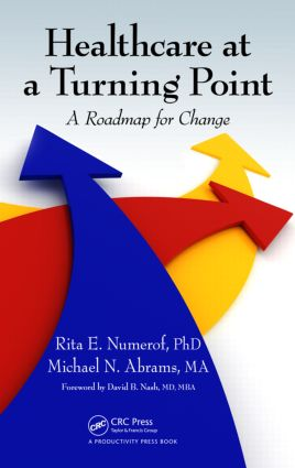 Healthcare at a Turning Point: A Roadmap for Change, 1st Edition (Hardback) book cover
