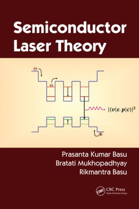 Semiconductor Laser Theory: 1st Edition (Hardback) book cover