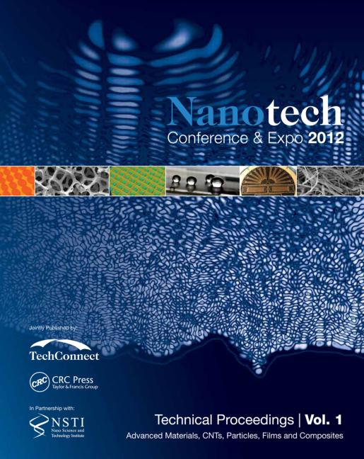 Nanotechnology 2012: Advanced Materials, CNTs, Films and Composites Technical Proceedings of the 2012 NSTI Nanotechnology Conference and Expo (Volume 1), 1st Edition (Paperback) book cover