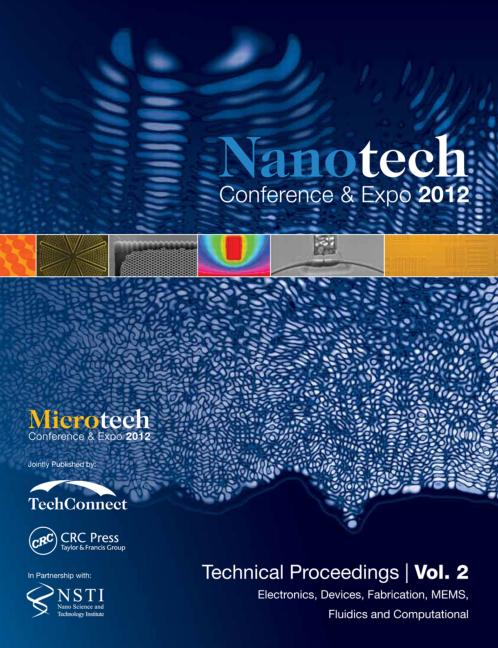 Nanotechnology 2012: Electronics, Devices, Fabrication, MEMS, Fluidics and Computation: Technical Proceedings of the 2012 NSTI Nanotechnology Conference and Expo (Volume 2), 1st Edition (Paperback) book cover