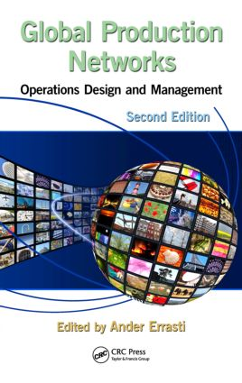 Global Production Networks: Operations Design and Management, Second Edition, 2nd Edition (Hardback) book cover