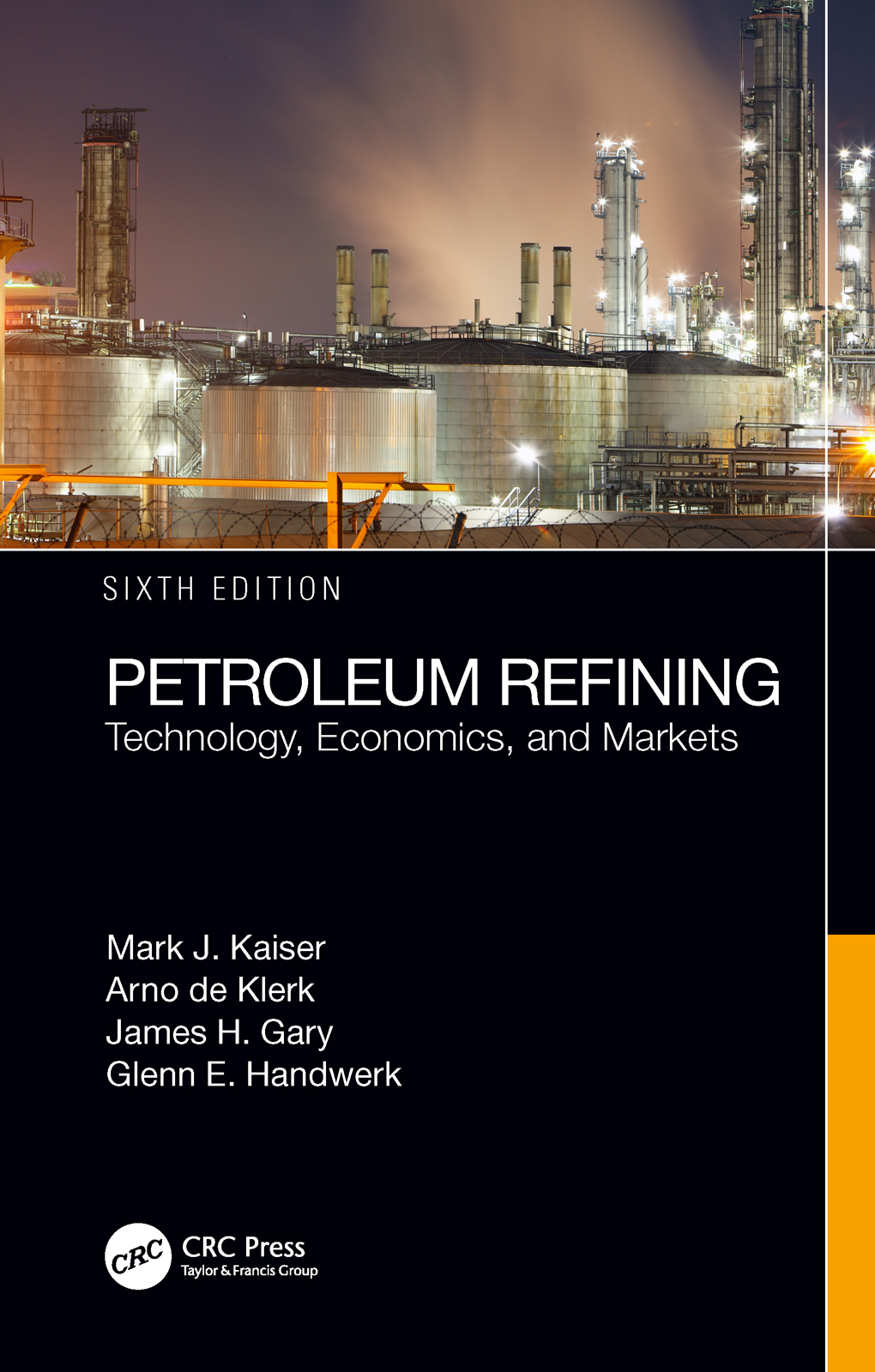 Petroleum Refining: Technology, Economics, and Markets, Sixth Edition book cover