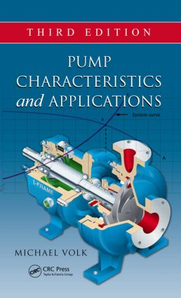 Pump Characteristics and Applications, Third Edition book cover