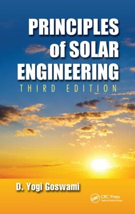 Principles of Solar Engineering: 3rd Edition (Hardback) book cover