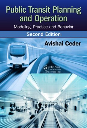 Public Transit Planning and Operation: Modeling, Practice and Behavior, Second Edition, 2nd Edition (Hardback) book cover