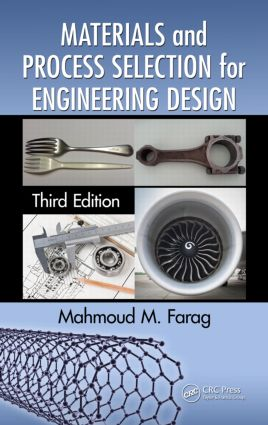 Materials and Process Selection for Engineering Design: 3rd Edition (Paperback) book cover
