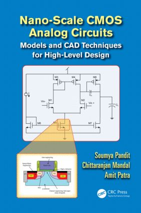 Nano-scale CMOS Analog Circuits: Models and CAD Techniques for High-Level Design, 1st Edition (Hardback) book cover