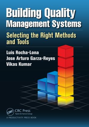 Building Quality Management Systems: Selecting the Right Methods and Tools, 1st Edition (Paperback) book cover