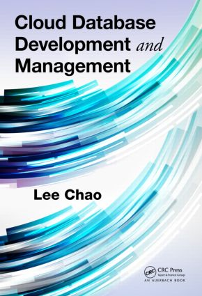Cloud Database Development and Management: 1st Edition (Hardback) book cover