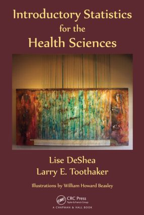 Introductory Statistics for the Health Sciences: 1st Edition (Hardback) book cover
