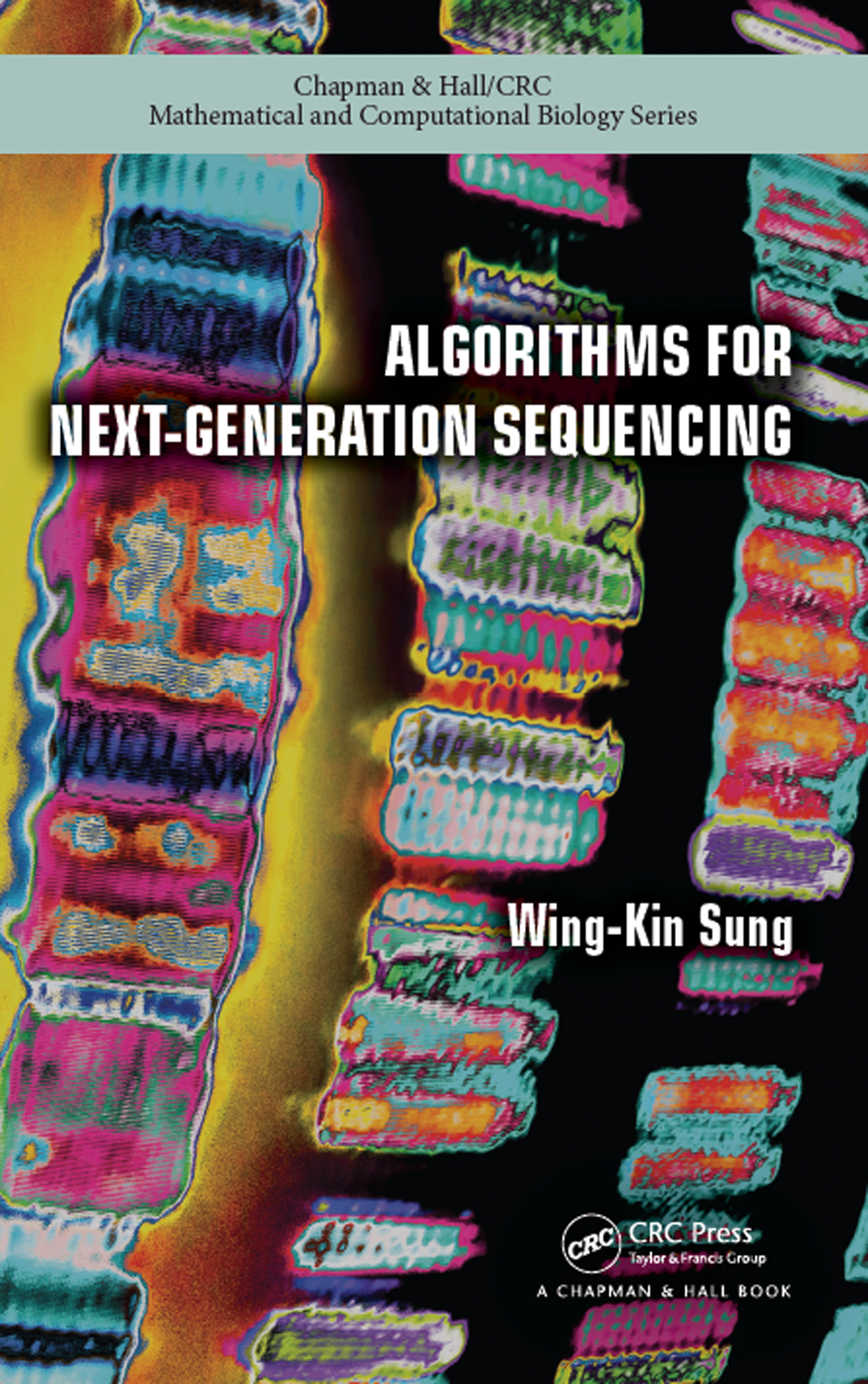 Algorithms for Next-Generation Sequencing: 1st Edition (Hardback) book cover