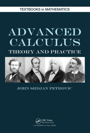Advanced Calculus: Theory and Practice, 1st Edition (Hardback) book cover