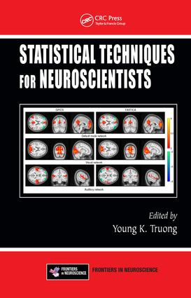 Statistical Techniques for Neuroscientists: 1st Edition (Hardback) book cover