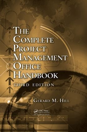 The Complete Project Management Office Handbook: 3rd Edition (Hardback) book cover