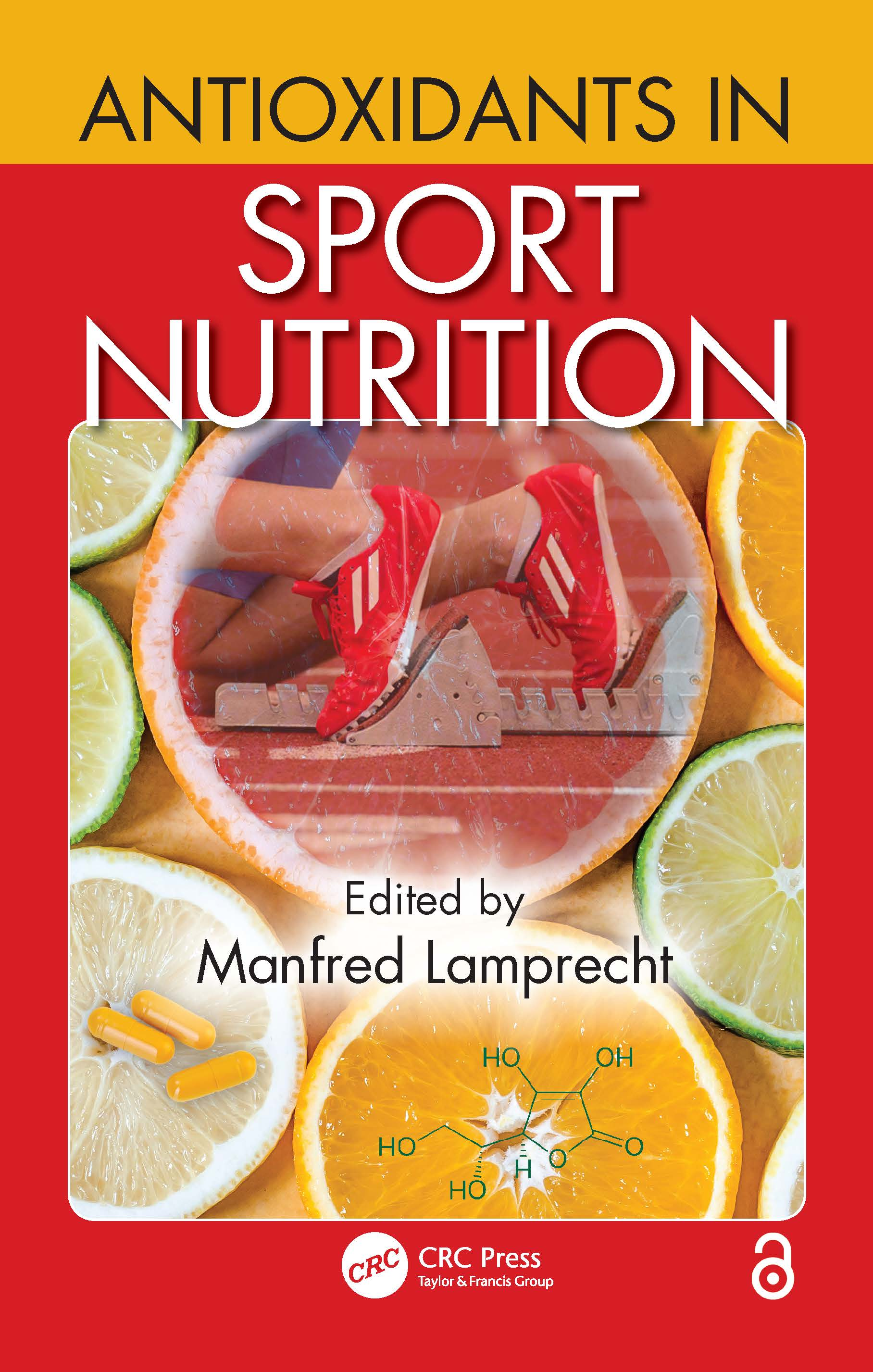 Antioxidants in Sport Nutrition: 1st Edition (Hardback) book cover