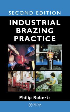 Industrial Brazing Practice: 2nd Edition (Hardback) book cover