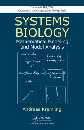 Systems Biology: Mathematical Modeling and Model Analysis, 1st Edition (Hardback) book cover