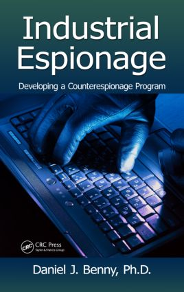 Industrial Espionage: Developing a Counterespionage Program (Hardback) book cover