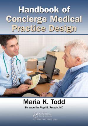 Handbook of Concierge Medical Practice Design: 1st Edition (Paperback) book cover