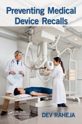 Preventing Medical Device Recalls: 1st Edition (Hardback) book cover