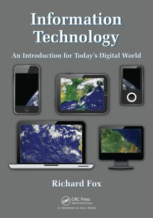 Information Technology: An Introduction for Today's Digital World (Paperback) book cover