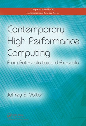 Contemporary High Performance Computing: From Petascale toward Exascale (Hardback) book cover