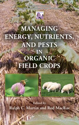 Managing Energy, Nutrients, and Pests in Organic Field Crops book cover
