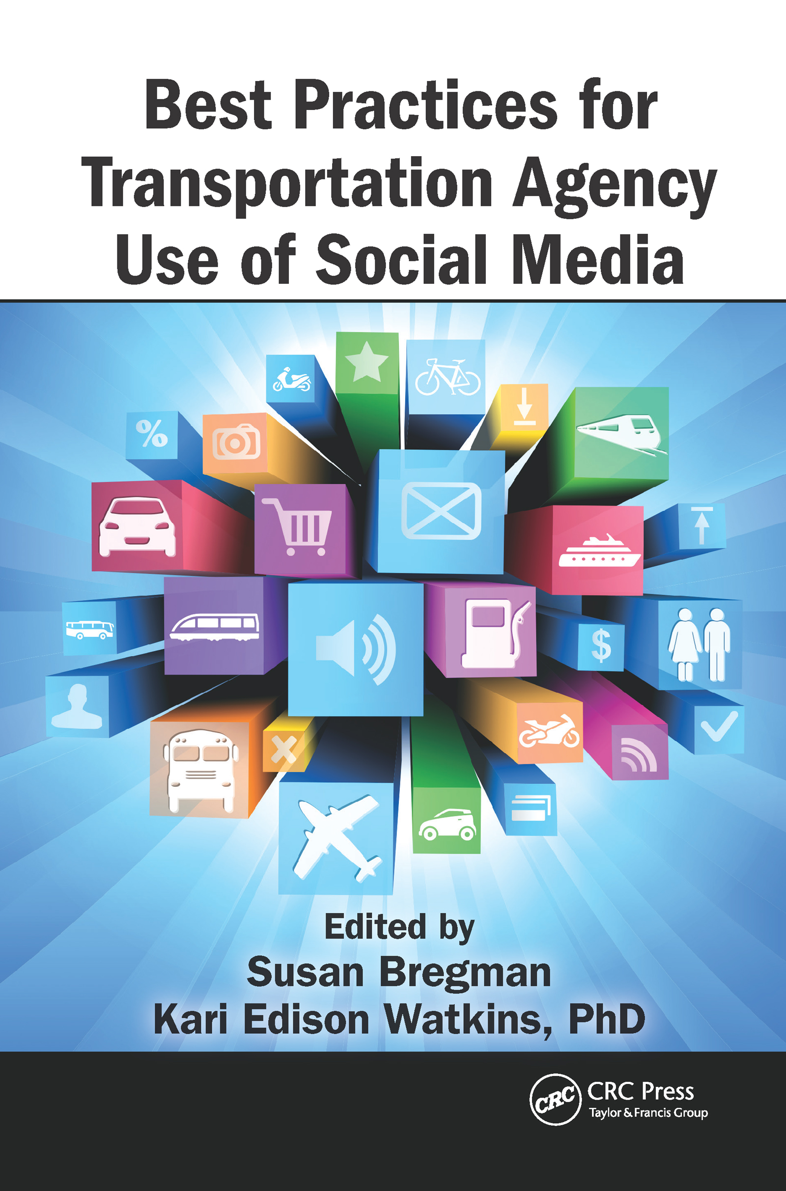 Best Practices for Transportation Agency Use of Social Media (Hardback) book cover
