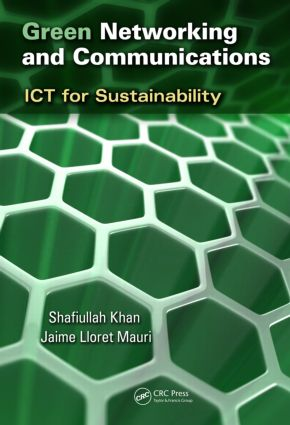 Green Networking and Communications: ICT for Sustainability, 1st Edition (Paperback) book cover