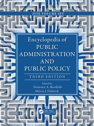 Encyclopedia of Public Administration and Public Policy - 5 Volume Set: 3rd Edition (Hardback) book cover