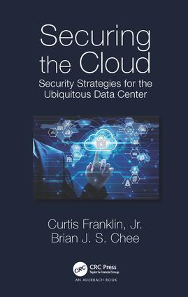 Securing the Cloud: Security Strategies for the Ubiquitous Data Center, 1st Edition (Hardback) book cover