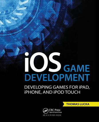 iOS Game Development: Developing Games for iPad, iPhone, and iPod Touch (Paperback) book cover