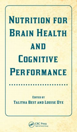 Nutrition for Brain Health and Cognitive Performance: 1st Edition (Hardback) book cover