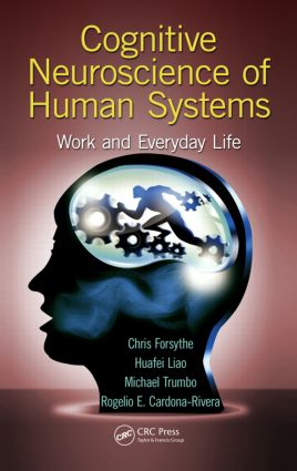 Cognitive Neuroscience of Human Systems: Work and Everyday Life, 1st Edition (Hardback) book cover