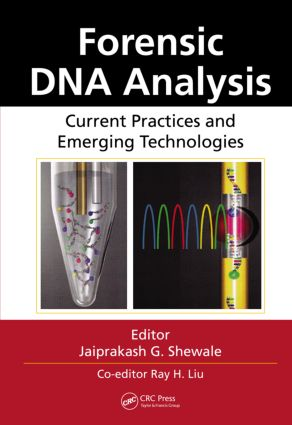 Forensic DNA Analysis: Current Practices and Emerging Technologies, 1st Edition (Hardback) book cover