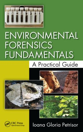 Environmental Forensics Fundamentals: A Practical Guide, 1st Edition (Hardback) book cover