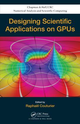 Designing Scientific Applications on GPUs: 1st Edition (Hardback) book cover