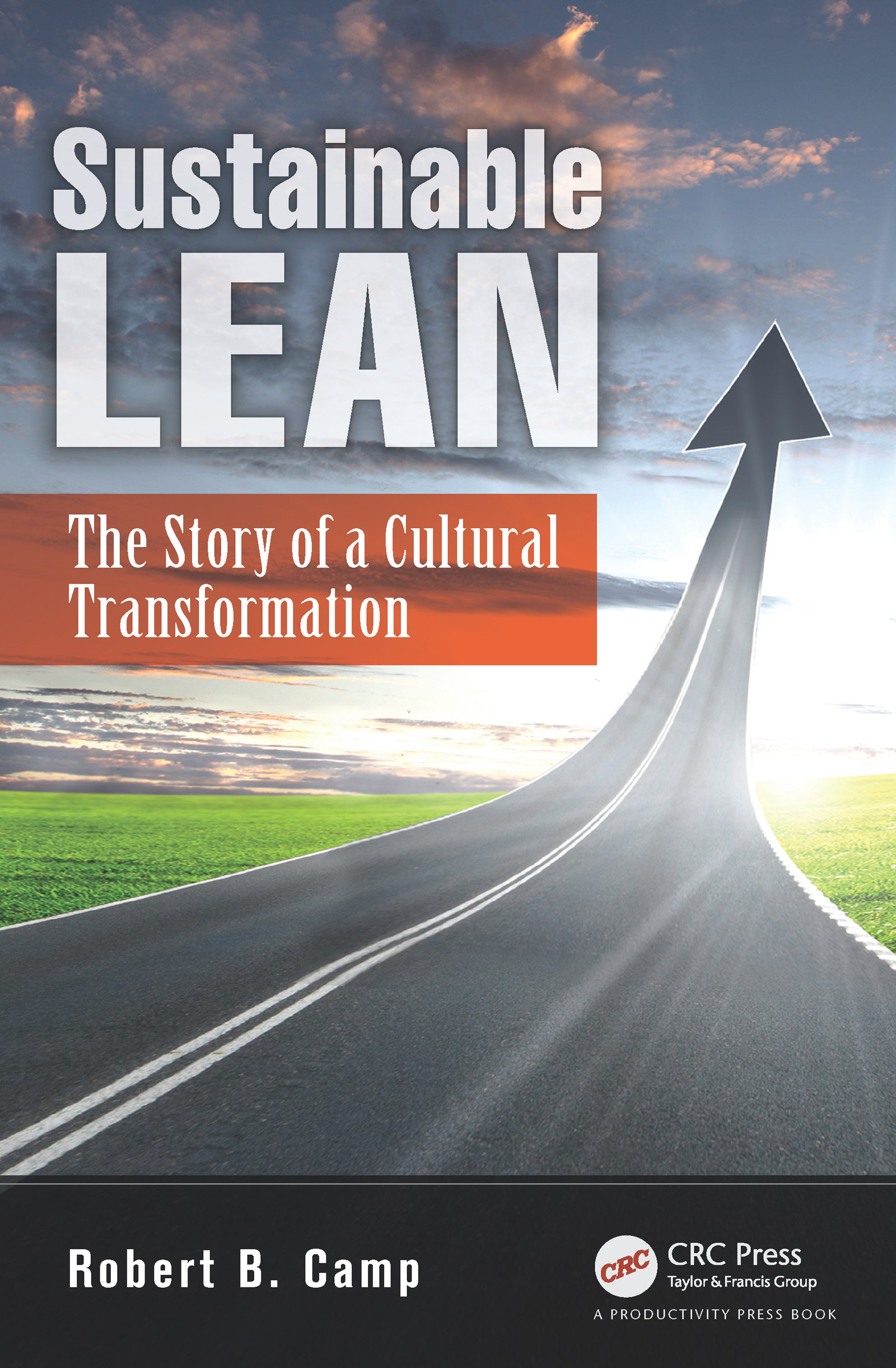 Sustainable Lean: The Story of a Cultural Transformation (Paperback) book cover