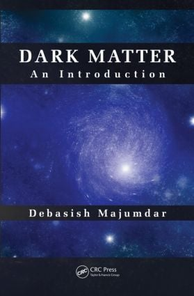 Dark Matter: An Introduction, 1st Edition (Hardback) book cover