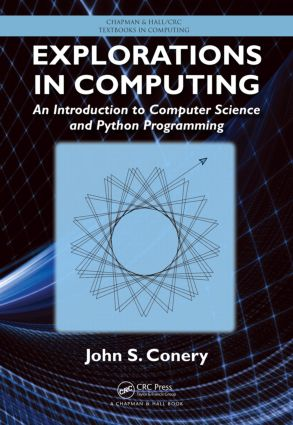 Explorations in Computing: An Introduction to Computer Science and Python Programming book cover