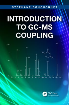 Introduction to GC-MS Coupling: 1st Edition (Paperback) book cover