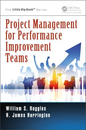 Project Management for Performance Improvement Teams: 1st Edition (Paperback) book cover