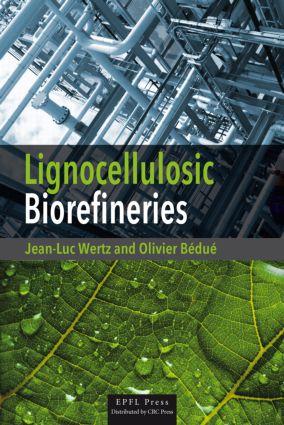 Lignocellulosic Biorefineries: 1st Edition (Hardback) book cover
