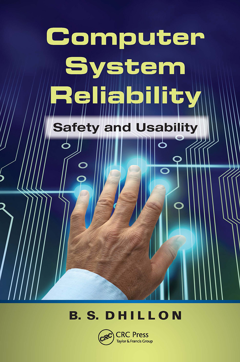 Computer System Reliability: Safety and Usability, 1st Edition (Hardback) book cover