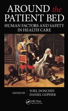 Around the Patient Bed: Human Factors and Safety in Health Care, 1st Edition (Hardback) book cover