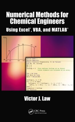 Numerical Methods for Chemical Engineers Using Excel, VBA, and MATLAB: 1st Edition (Hardback) book cover
