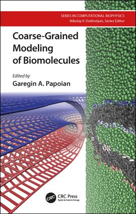 Coarse-Grained Modeling of Biomolecules: 1st Edition (Hardback) book cover