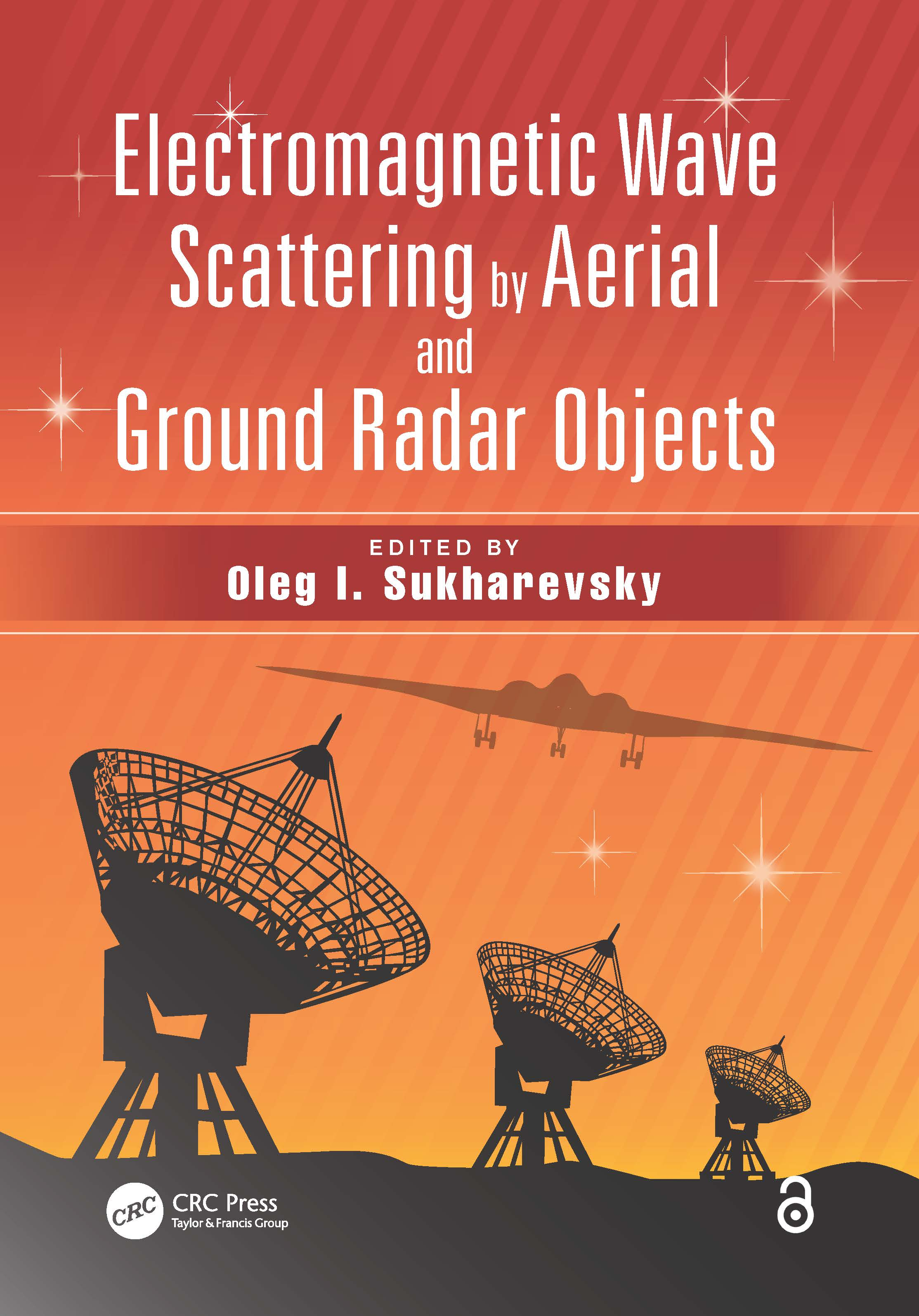 Electromagnetic Wave Scattering by Aerial and Ground Radar Objects: 1st Edition (Hardback) book cover