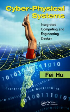 Cyber-Physical Systems: Integrated Computing and Engineering Design, 1st Edition (Hardback) book cover